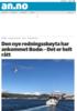 Den nye redningsskøyta har ankommet Bodø: - Det er helt rått