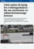 Ubåt måtte få hjelp fra redningsskøyta: - Ba om assistanse av sikkerhetsmessige hensyn