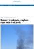 Brann i treskøyte - røyken sees helt fra Larvik
