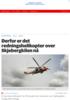 Derfor er det redningshelikopter over Skjebergkilen nå