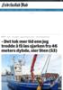 - Det tok mer tid enn jeg trodde å få løs sjarken fra 46 meters dybde, sier Sten (53)