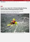 Kastet seg i sjøen for å få førstehåndserfaring med hvordan Redningsselskapet jobber