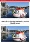 Aksel vil ha ein Elias-båt å køyra med på Vindalsvatnet